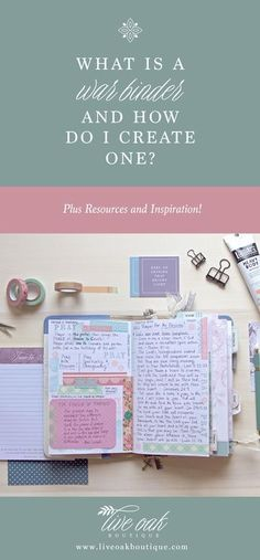 What is a War Binder / Faith Journal and how do I create one? Learn how to create a war binder here plus find resources and inspiration! www.liveoakboutique.com