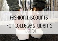 Fashion Discounts For College Students