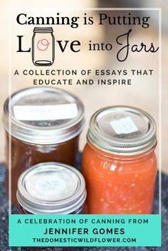 **FREE EBOOK ALERT** Canning is putting love in jars and this ebook is a collections of essays that explain the ways how canning is exactly that. It will address matters of practicality, but mostly of the heart. I hope it motivates you to try canning for yourself, for satisfaction of the body and soul. This ebook will teach you why in the world you should start canning, how it will transform your diet, your cooking routine, and reconnect you with your food in the best way.