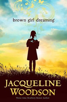 Brown Girl Dreaming by Jacqueline Woodson is the 2014 winner of the National Book Award for Young Adult literature. In this novel in free verse, Ms. Woodson takes us on a tour of her childhood in G. Ya Books, Good Books, Books To Read, National Book Award Winners, Jandy Nelson, Meanwhile In America, Children's Book Awards, Brooklyn, Between Two Worlds