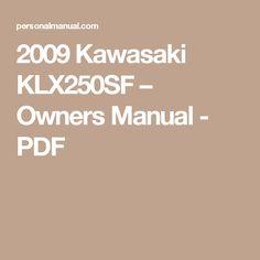 2009 Kawasaki KLX250SF – Owners Manual - PDF