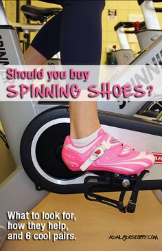 Should you buy Spinning shoes? What to look for, how they help, and 6 cool pairs. / A Daily Dose of Fit