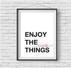 Enjoy The Little Things Print, Black & White, Rose Gold Art, Copper Print, Inspirational Wall Decor, Quote Poster, Typography Print, Modern
