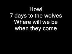 Nightwish - 7 Days To The Wolves LYRICS
