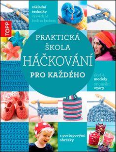 Čepičky – 3. stránka – NÁVODY NA HÁČKOVÁNÍ C2c, Crochet Patterns, Crochet Hats, Kitty, Designs, Sticks, Hooks, Ornaments, Blue Prints