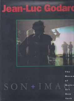 JEAN-LUC GODARD : SON + IMAGE 1974-1991 - 1st Edition Book - RARE! – NOMADCHIC $200