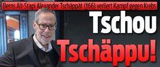Ex-Stapi Alex Tschäppät ist tot: Krebs ! Fighting Cancer, Newspaper Headlines, Economics, Switzerland, Politics