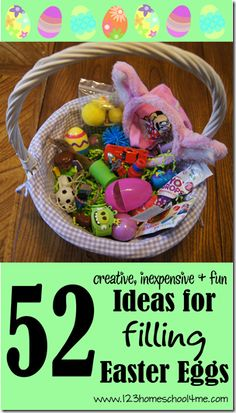 ♥ 52 Ideas for Filing Easter Eggs ♥  for toddlers, preschoolers, and kids of all ages! Lots of inexpensive, creative ideas!