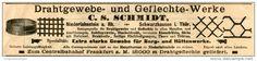 Original-Werbung/ Anzeige 1903 : DRAHTGEWEBE- UND GELECHTE-WERKE C.S. SCHMIDT / NIEDERLAHNSTEIN - ca  200 x 40 mm
