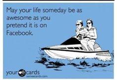 Facebook ecard. Hilarious!