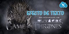 Texto Game of Thrones con Photoshop | PS Tutoriales