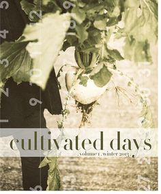 Cultivated Days magazine debut!