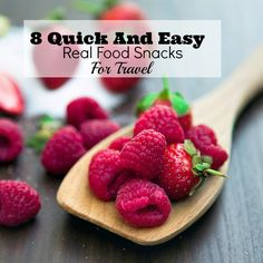 8 Quick And Easy Real Food Snacks For Travel
