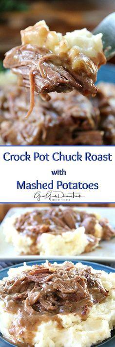 Crock Pot Chuck Roast with Mashed Potatoes