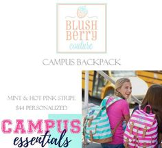 Get back on campus in style! Campus Backpack available in hot pink or mint for $44 personalized. (See personalization guide attached in next post to pick font size and colors for monogram!) https://www.facebook.com/groups/blushberrycouturevip/