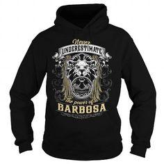 BARBOSA BARBOSABIRTHDAY BARBOSAYEAR BARBOSAHOODIE BARBOSANAME BARBOSAHOODIES  TSHIRT FOR YOU