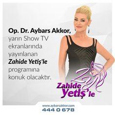 Dr. Aybars Akkor, Yarın sabah 09:30 da #Showtv de Zahide Yetişle Progamına konuk olacak.