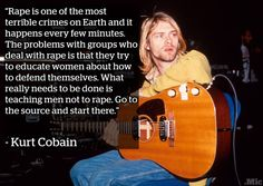 Most know Kurt Cobain as the father of grunge, or as an iconically tragic member of the 27 Club. But when Nirvana was inducted into the Rock and Roll Hall of Fame last April and it came time for the band to play with a new vocalist, they didn't… Kurk Cobain, Kurt Cobain Quotes, Nirvana Quotes, I Love Music, Patriarchy, Faith In Humanity, Edm, Equality, Wise Words
