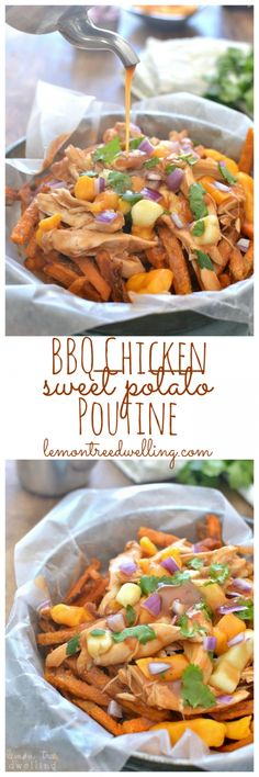 BBQ Chicken Sweet Potato Poutine | Lemon Tree Dwelling