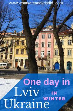 What to do on one day in Lviv, Ukraine in winter. #Ukraine #Lviv