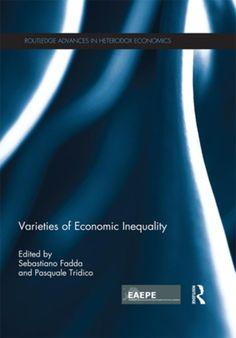 Varieties of economic inequality / edited by Sebastiano Fadda and Pasquale Tridico -