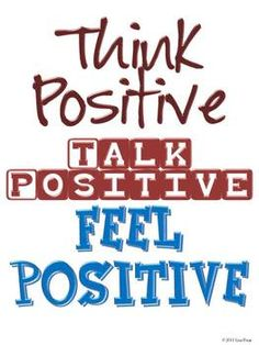 FREE poster- Remind yourself to stay positive!
