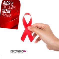 Virüsle savaşmanın en etkili yolu, ondan korunmaktır. #dekotrend #dunyaaidsgunu #dekotrendburada
