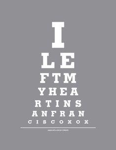 I Left My Heart In San Francisco  Eye Exam Chart Print by cjprints, $12.99
