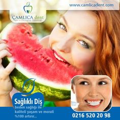 Vücut Sağlığı Dişlerde Başlar... www.camlicadent.com