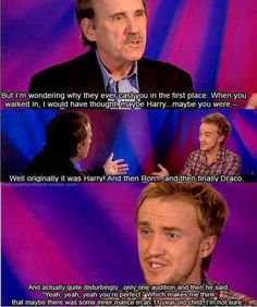 Poor Tom. I really can't imagine him as Harry [or Ron!] though.