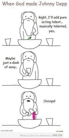 When God made Johnny Depp :'D