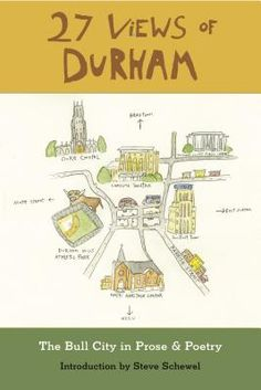 27 Views of Durham: The Bull City in Prose & Poetry