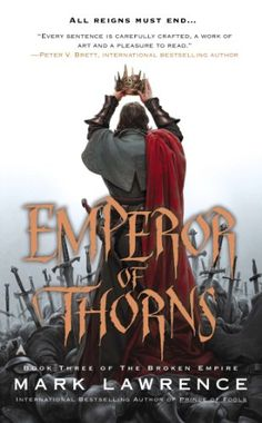 Emperor of Thorns (The Broken Empire) by Mark Lawrence http://www.amazon.com/dp/0425256545/ref=cm_sw_r_pi_dp_LvL2tb1FVSPQMZW9