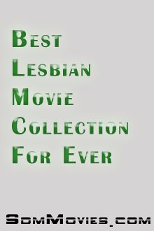 Best-Lesbian-Movies-Collection-For-Ever