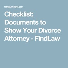 A pre divorce checklist financially savvy women marriage checklist documents to show your divorce attorney findlaw solutioingenieria Choice Image