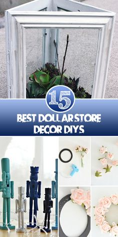 15 Best Dollar Store Decor DIYs