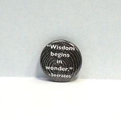 1-034-Pinback-Button-Socrates-Quote-Wisdom-Begins-in-Wonder-Philosophy-Pin-Nerdy