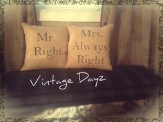 Mr. Right & Mrs. Always Right Custom Pillow Cover by VintageDayz