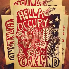 Hella #OCCUPY #OAKLAND.....some sweet prints I picked up at this month's Oakland #Art Murmur