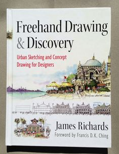 Urban Sketchers, Francis Dk Ching, James Richards, Architecture Drawing Art, Concept Draw, Sketching Techniques, Drawing Skills, Drawing Tools, Learn Drawing