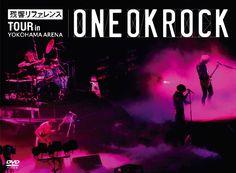 "ONE OK ROCK - ""残響リファレンス"" TOUR in YOKOHAMA ARENA"