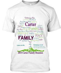 Carter Family Reunion T-Shirts! | Teespring Family Reunion Tshirt Design, Family Reunion Shirts, Family Reunion Cakes, Family Reunions, Family Gatherings, Carter Family, All Family, Family Trees, Family Memories
