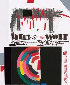 Peter and the Wolf by Kveta Pacovska & Sergei Prokofev