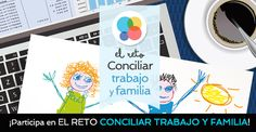 Curso: El reto de conciliar trabajo y familia Ideas Prácticas, Parents