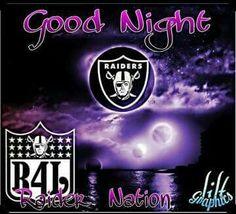 Good Night Raider Nation Okland Raiders, Raiders Stuff, Raiders Girl, Oakland Raiders Football, Good Morning Love, Raider Nation, Ms Gs, Night, Las Vegas
