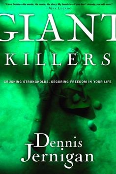 Giant Killers: Crushing Strongholds, Securing Freedom in Your Life by Dennis Jernigan, http://www.amazon.com/dp/B002T452HQ/ref=cm_sw_r_pi_dp_hlVMpb1854JSJ