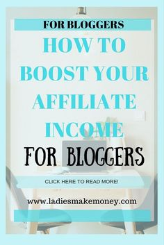 How to Boost your Affiliate Income and Make Money Online. Learn how to make more money with affiliate marketing. Here is a list of 20 affiliate program every blogger should be part of right now to make money income. Make money online with affiliate marketing.