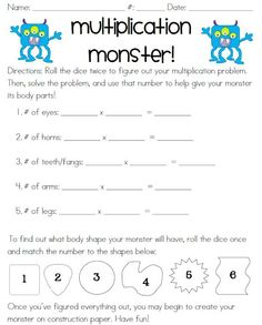 Third Grade Teacher Files: multiplication monster - students complete form and create a monster to go with it. Very cute!