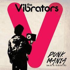 The Vibrators - Punk Mania: Return To the Roots (2014) Punk Rock band from UK #TheVibrators #PunRock
