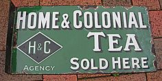 'Home & Colonial Tea Sold Here' double sided tin advertising or directional sign, early 20th century, enamel on metal, Australia